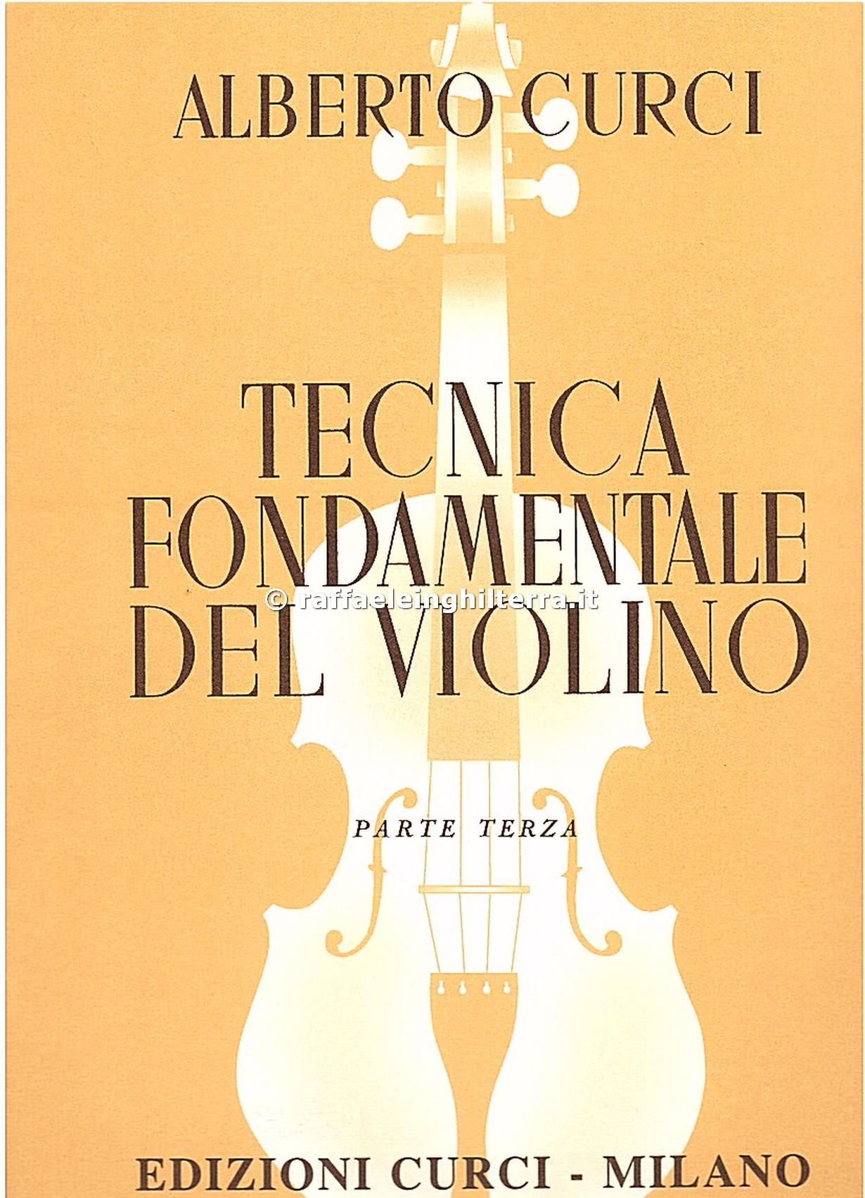 tecnica fondamentale del violino parte 2  Libro tecnica fondamentale del violino parte 3 Curci Alberto ...